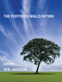 The Fortress Walls Within: A Novel