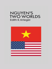 Nguyen'S Two Worlds