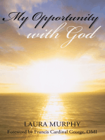 My Opportunity with God