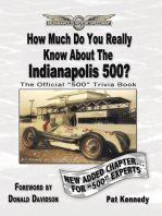 How Much Do You Really Know About the Indianapolis 500?: 500+ Multiple-Choice Questions to Educate and Test Your Knowledge of the Hundred-Year History