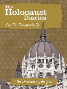 The Holocaust Diaries: Book V: The Innocence of the Just