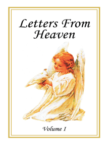 Letters from Heaven: Volume I