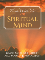 Think with Your Spiritual Mind