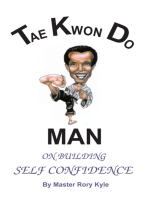 Tae Kwon Do Man on Building Self Confidence