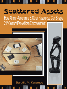 Scattered Assets: How African-Americans & Other Resources Can Shape 21St Century Pan-African Empowerment
