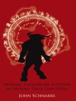 Satanic Followers Actions in Obeying Their God Satan