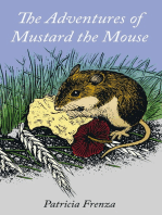 The Adventures of Mustard the Mouse