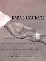Kara's Courage