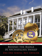Behind the Badge in Atchafalaya Swamp
