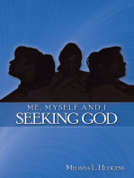 Me, Myself and I Seeking God