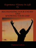Experience Victory in Life by Recognizing Your Enemy and Knowing Your God