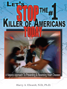 Let's Stop the #1 Killer of Americans Today: A Natural Approach to Preventing & Reversing Heart Disease