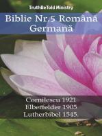 Biblie Nr.5 Română Germană: Cornilescu 1921 - Elberfelder 1905 - Lutherbibel 1545