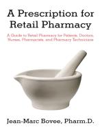 A Prescription for Retail Pharmacy