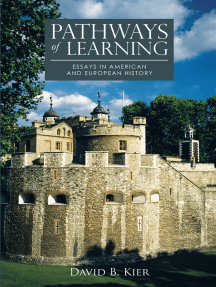Pathways of Learning: Essays in American and European History