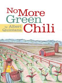 No More Green Chili
