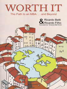 Worth It: The Path to an Mba Abroad … and Beyond