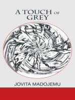 A Touch of Grey