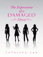 The Expressions of a Damaged Diva