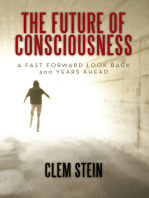 The Future of Consciousness