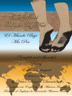 The World Under My Feet: (El Mundo Bajo Mis Pies)