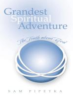 Grandest Spiritual Adventure