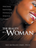 The Beauty of a Woman: Her Four Emotional, Physical & Spiritual Phases