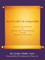 Read the Will to Be Totally Fulfilled