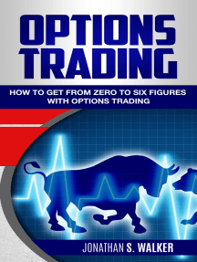 Options Trading: How To Get From Zero To Six Figures With Options Trading Strategies & Options Trading For Beginners - Forex Trading & Penny Stocks Trading Stocks - Options Trading 2018