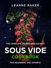 Sous Vide cookbook: Incredible Sous Vide Cooking at Home - The Complete Recipes and Secrets for Beginners to Experts
