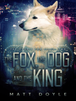 The Fox, the Dog, and the King