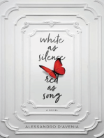 White as Silence, Red as Song: A Novel