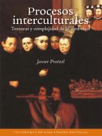 Procesos interculturales: Texturas y complejidad de lo simbólico