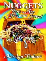 Nuggets, You are a Precious Jewel