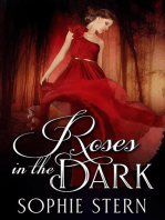 Roses in the Dark