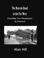 The Narrow Road to the Far West
