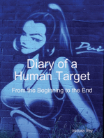 Diary of a Human Target - From the Beginning to the End