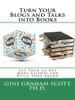 Turn Your Blogs and Talks Into Books