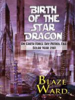 Birth of the Star Dragon
