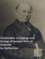 Clockmaker Saying and Doings of Samuel Slick of Slickville