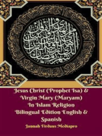 Jesus Christ (Prophet Isa) & Virgin Mary (Maryam) In Islam Religion Bilingual Edition English & Spanish