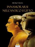 Innamorarsi nell'Antico Egitto