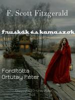 F. Scott Fitzgerald Fruskák és kamaszok Fordította Ortutay Péter