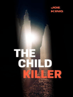 The Child Killer.