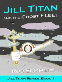 Jill Titan and the Ghost Fleet