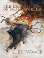 The Dissolution of Small Worlds
