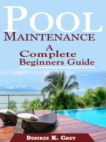 Pool Maintenance: A Complete Beginners Guide