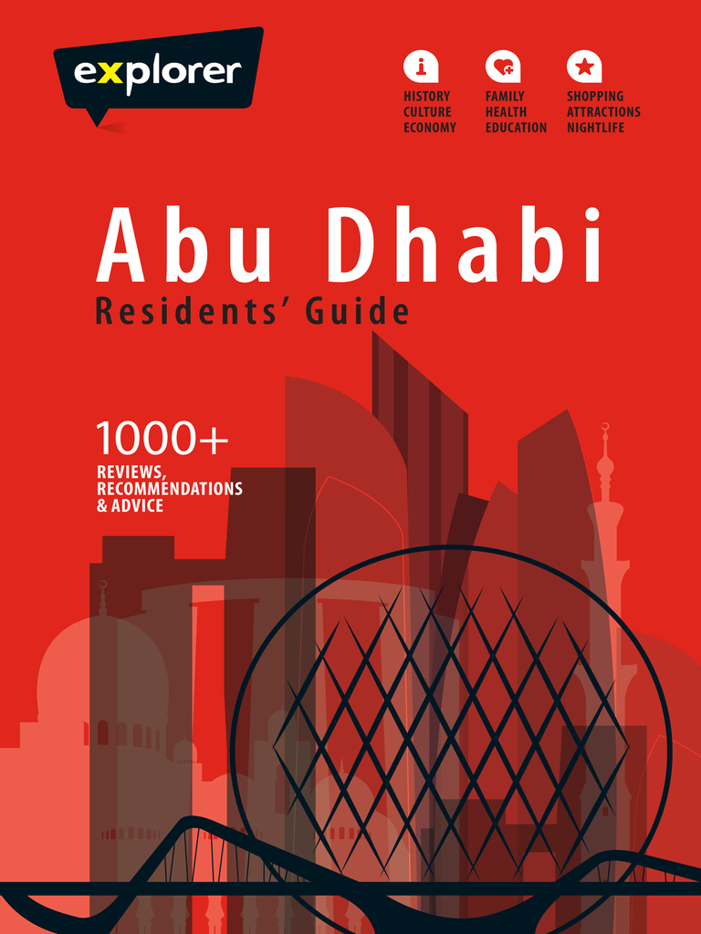 Abu Dhabi Residents Guide by Explorer Publishing - Read Online