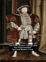 The Fifth Queen Trilogy and The Good Soldier