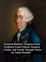 Roderick Ransom, Peregrine Pickle, Ferdinand Count Fathom, Humphry Clinker, and Travels Through France